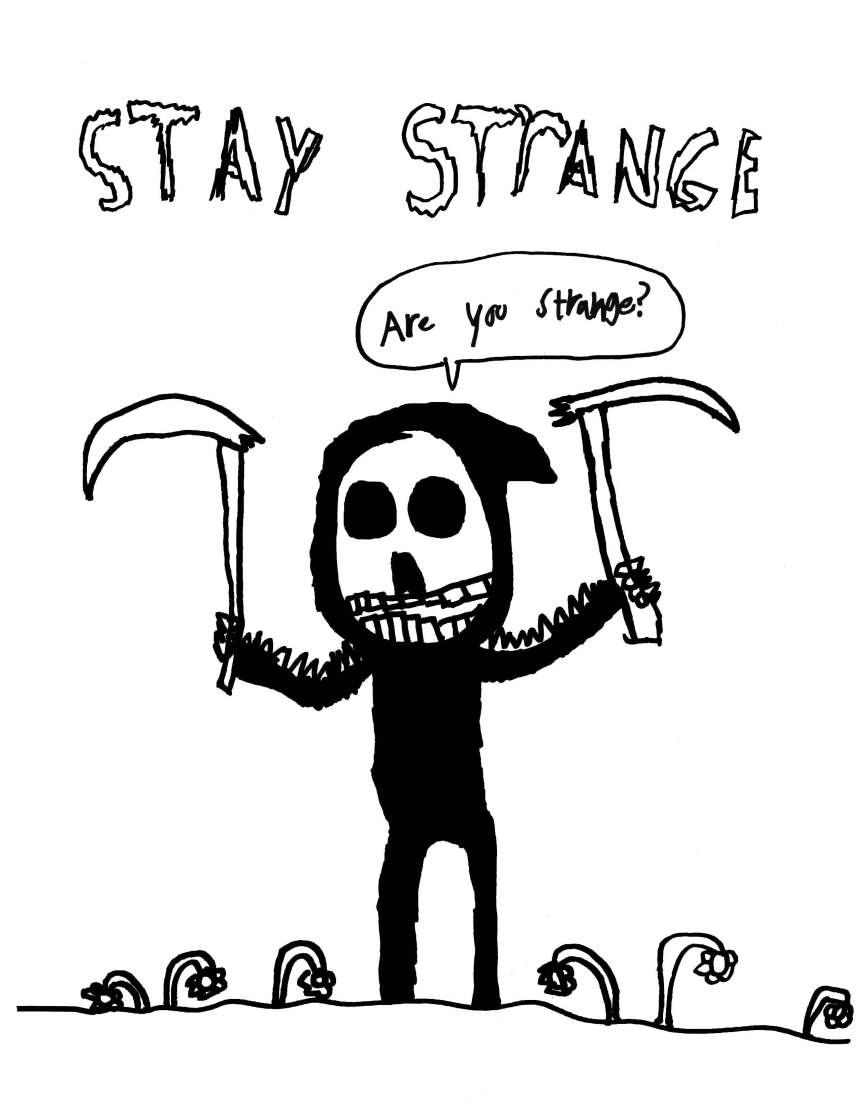 OLO stay strange shirt design